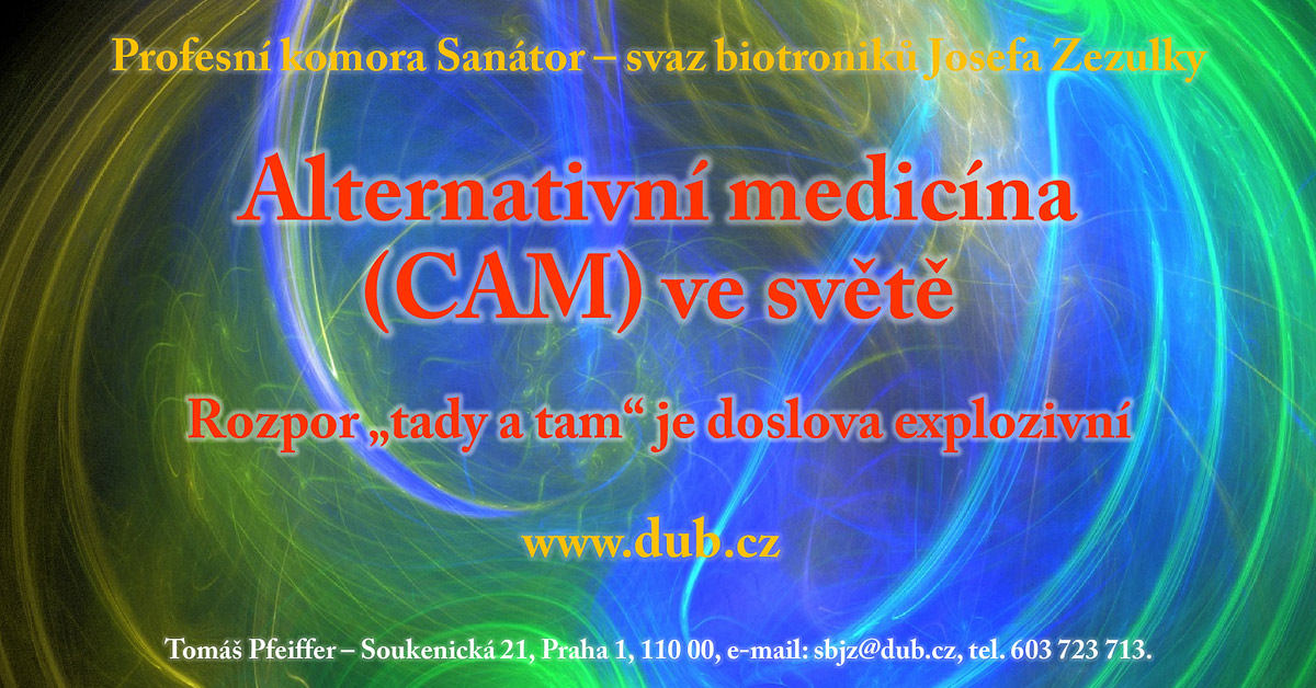 """Alternativní medicína (CAM) ve světě – rozpor """"tady a tam"""" je doslova explozivní"""