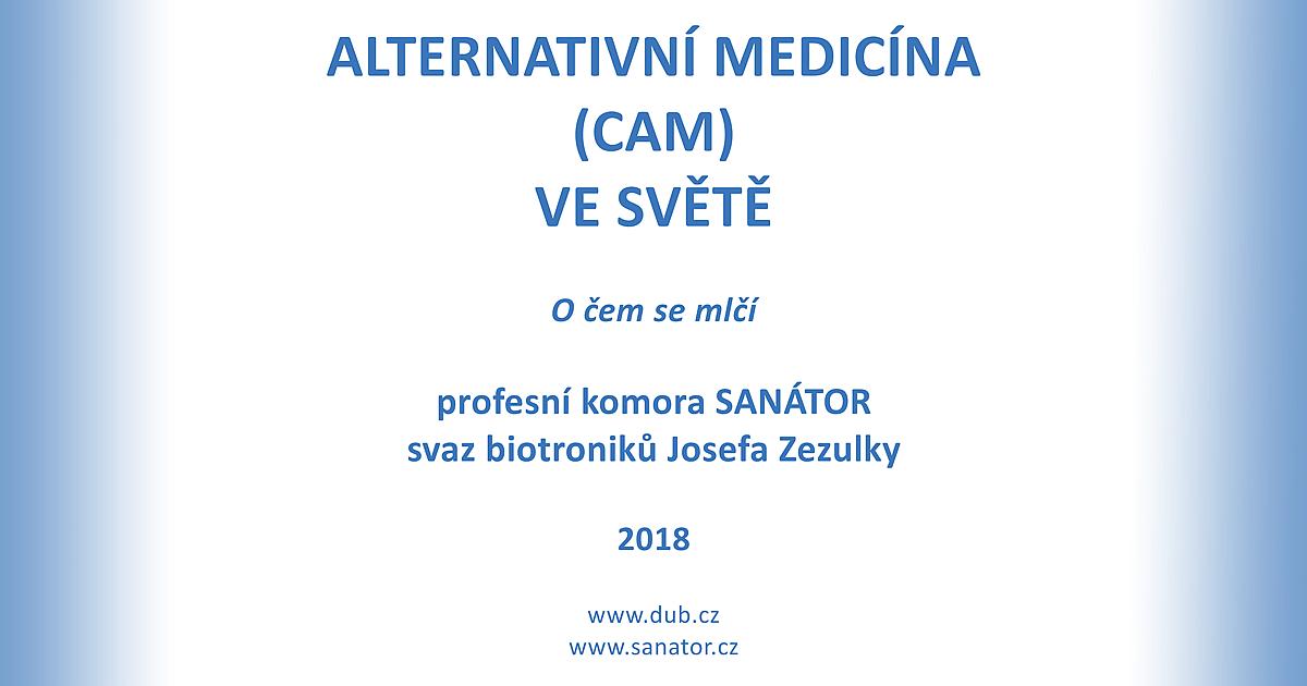 Alternativní medicína (CAM) ve světě - O čem se mlčí