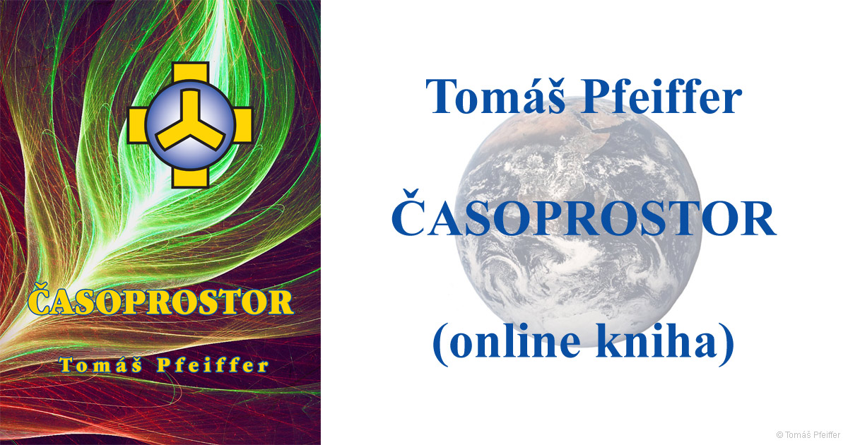 Tomáš Pfeiffer - Časoprostor (online kniha)